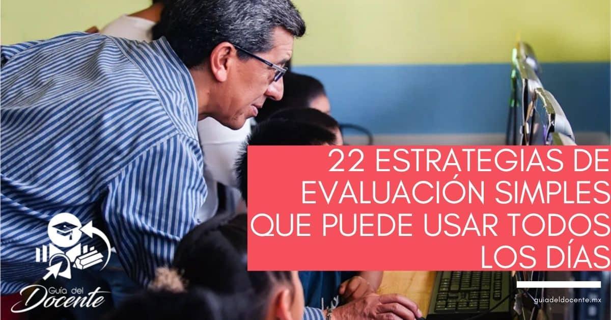 22 estrategias de evaluación simples que puede usar todos los días