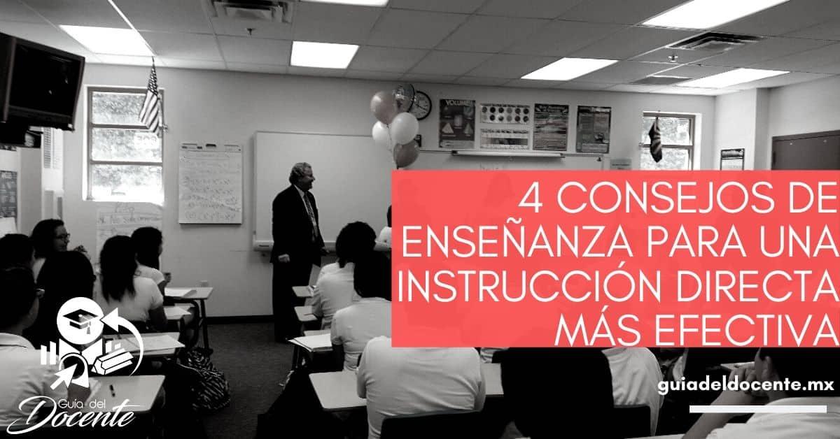 4 consejos de enseñanza para una instrucción directa más efectiva