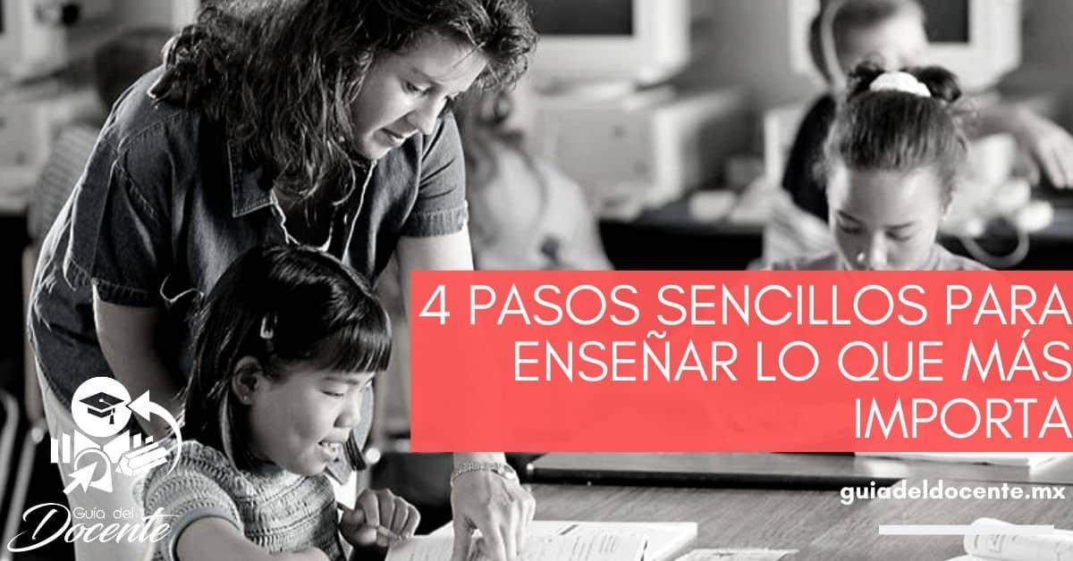 4 pasos sencillos para enseñar lo que más importa