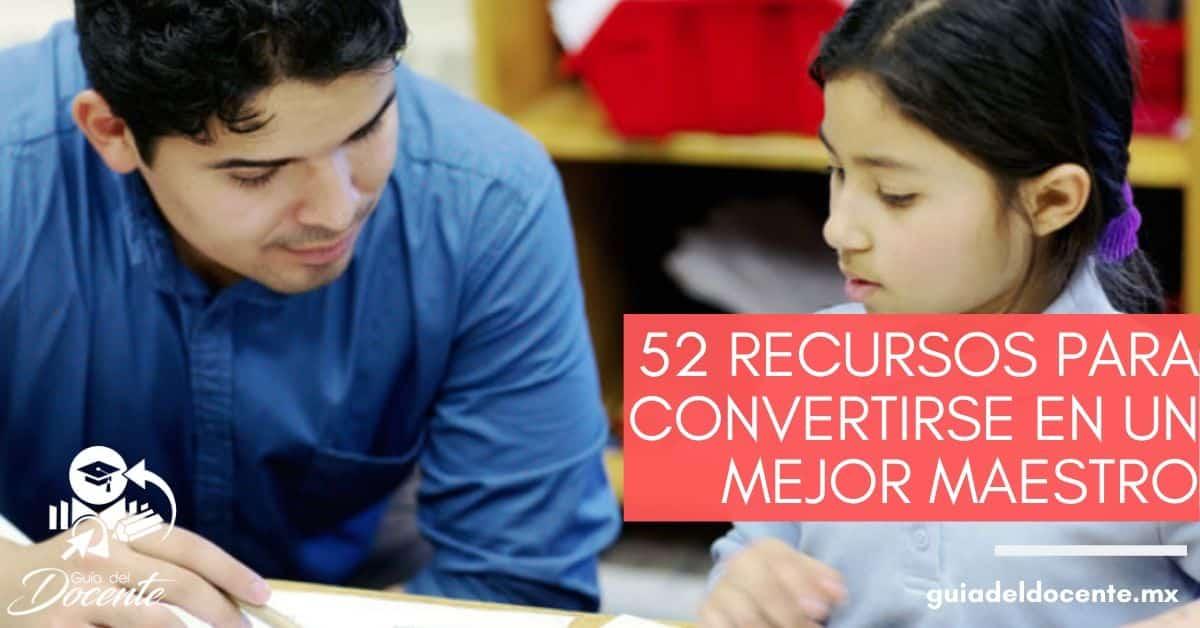 52 recursos para convertirse en un mejor maestro
