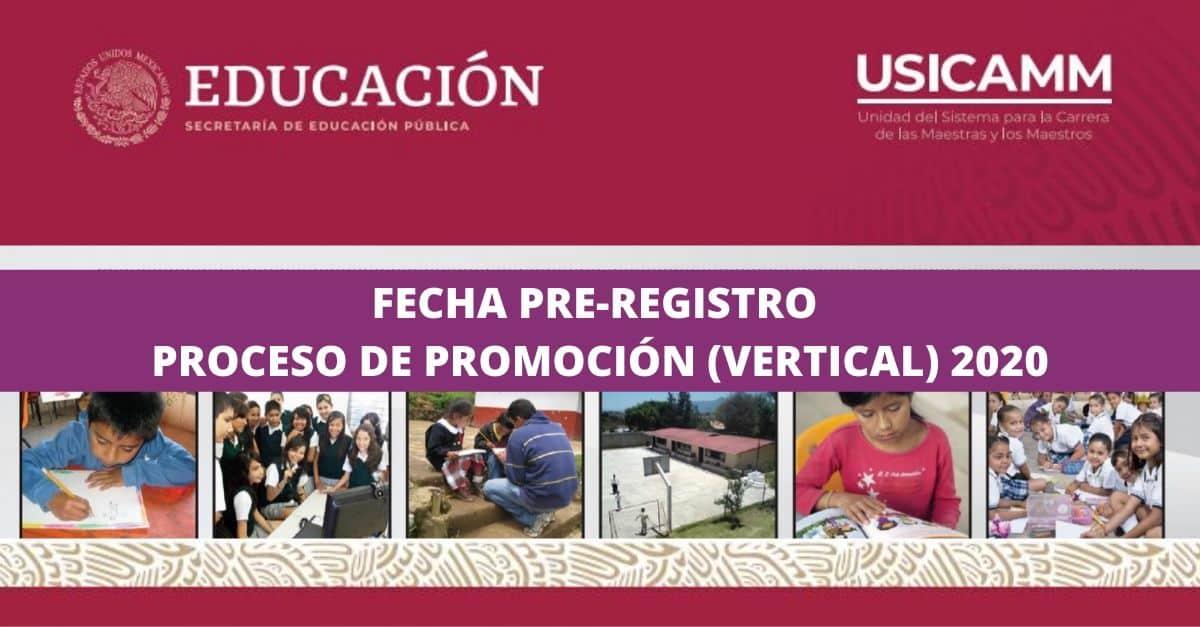 Fecha de Pre-registro Proceso de Promoción (VERTICAL) 2020-2021